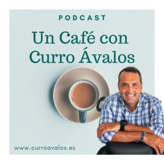 UN CAFÉ CON CURRO AVALOS