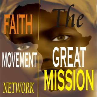 The GREAT MISSION