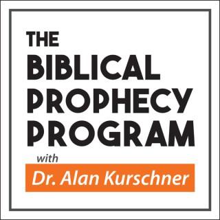 The Biblical Prophecy Program™ with Dr. Alan Kurschner
