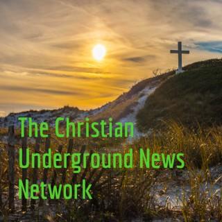 The Christian Underground News Network