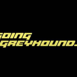 Sky Racing Radio's Going Greyhounds