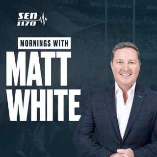 Mornings with Matt White