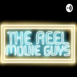 The Reel Movie Guys
