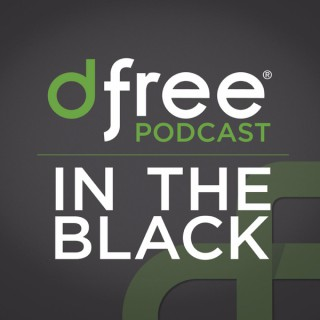 dfree® Podcast: In the Black