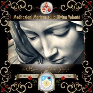 Meditazioni mariane sulla Divina Volontà