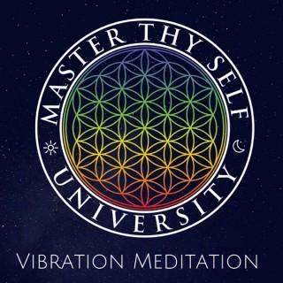 Master Thy Self - Vibration Meditation