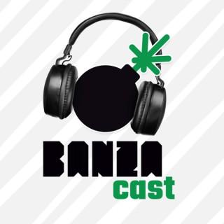 BANZAcast