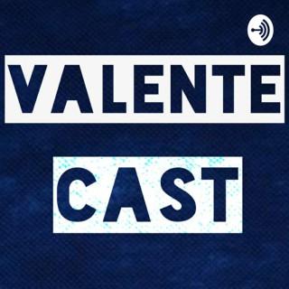 ValenteCast