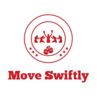 Move Swiftly