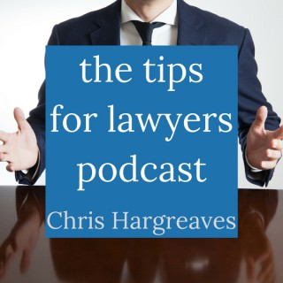Tips for Lawyers Podcast