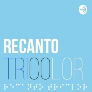 Recanto Tricolor