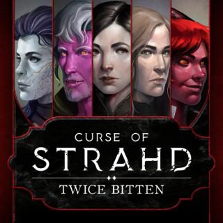 Curse of Strahd: Twice Bitten