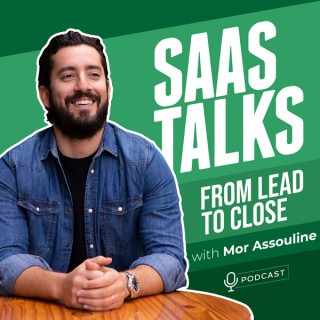 SaaS Talks: From Lead To Close