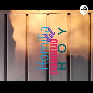 Homilía del EVANGELIO H o y