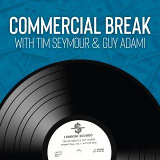 Commercial Break with Tim Seymour & Guy Adami