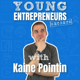 Young Entrepreneurs Secrets Podcast