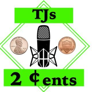TJs 2 Cents