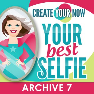 Create Your Now Archive 7 with Kristianne Wargo