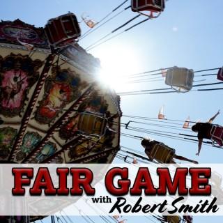 Fair Game with Robert Smith