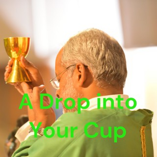 A Drop into Your Cup