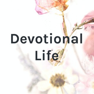 Devotional Life With Paul and Jeanne