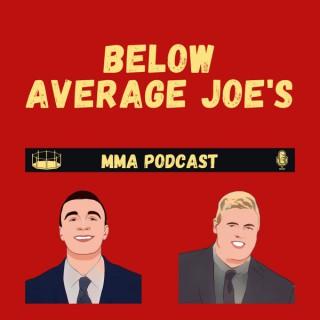 Below Average Joe's MMA Podcast
