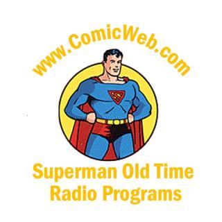 ComicWeb.com's Superman Old Time Radio Programs