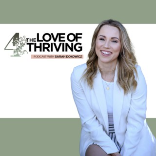 4 The Love Of Thriving
