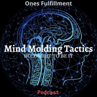 Mind Molding Tactics