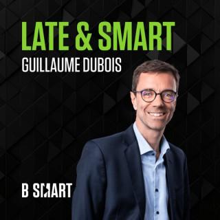 LATE & SMART