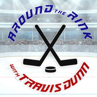 Around the Rink with Travis Dunn