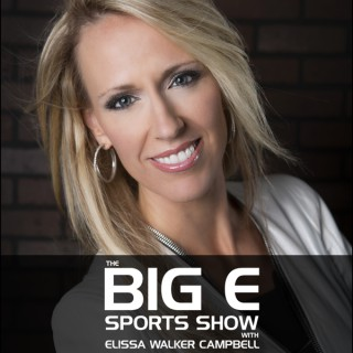 The Big E Sports Show