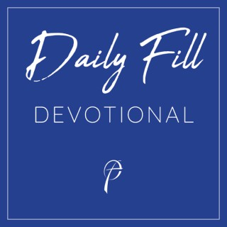 The Daily Fill Devotional