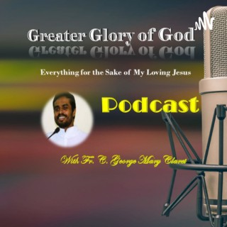 Greater Glory of God