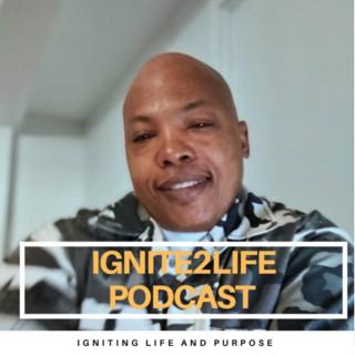 Ignite2Life Podcast
