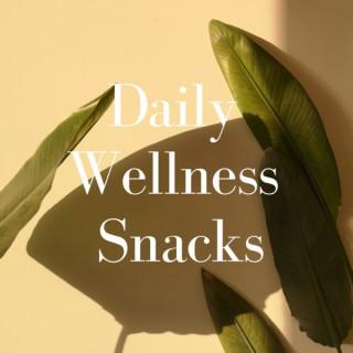 Daily Wellness Snacks