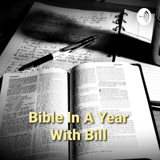 Bible In A Year With Bill