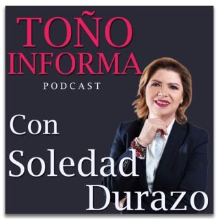 Toño Informa