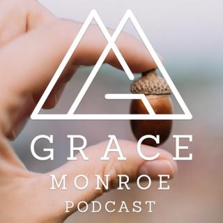 Grace Monroe Podcast