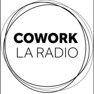 Podcasts sur Cowork la radio