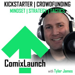 ComixLaunch: Crowdfunding for Writers, Artists & Self-Publishers on Kickstarter... and Beyond!