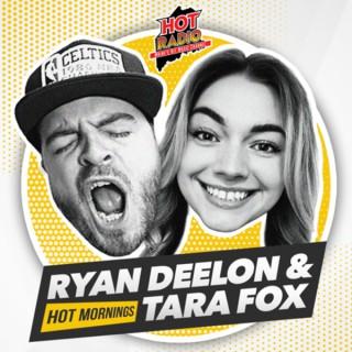 Hot Mornings with Ryan Deelon & Tara Fox