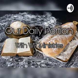 Our Daily Portion with WIT Ministries