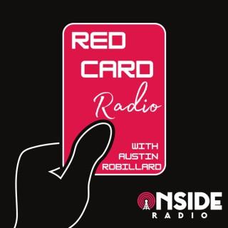 RedCard Radio with Austin Robillard
