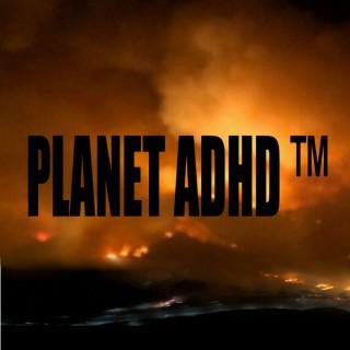 Planet ADHD™