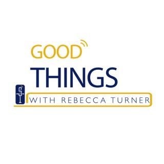 Good Things with Rebecca Turner