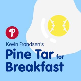Kevin Frandsen's Pine Tar for Breakfast