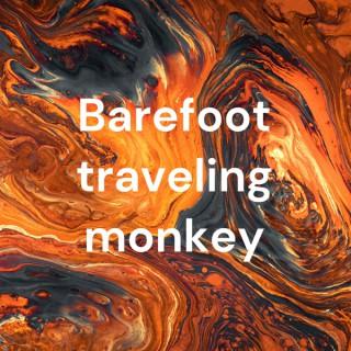 Barefoot traveling monkey