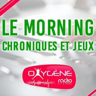 MORNING & JEUX - Oxygène Radio