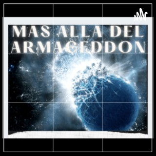 MAS ALLÁ DEL ARMAGEDDON